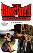 Son of a Gunsmith by J. R. Roberts