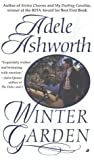 Ashworth, Adele: Winter Garden