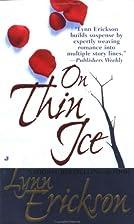 On Thin Ice by Lynn Erickson