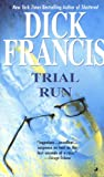 Francis, Dick: Trial Run