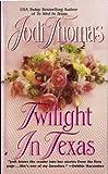 Thomas, Jodi: Twilight in Texas