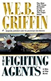 Griffin, W. E. B.: The Fighting Agents