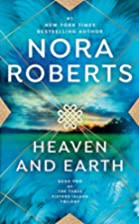 Heaven and Earth by Nora Roberts