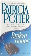 Broken Honor by Patricia Potter