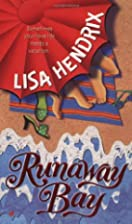 Runaway Bay by Lisa Hendrix