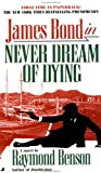 Benson, Raymond: Never Dream of Dying