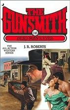 Dead Man's Eyes by J. R. Roberts