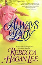 Always a Lady by Rebecca Hagan Lee