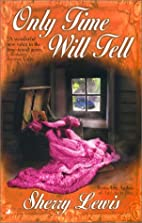 Only Time Will Tell (Time Passages Romance…