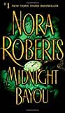 Roberts, Nora: Midnight Bayou