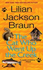 The Cat Who Went Up the Creek by Lilian…