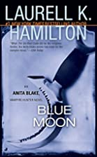 Blue Moon (Anita Blake, Vampire Hunter, Book…