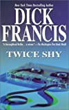 Francis, Dick: Twice Shy
