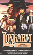 Longarm: Longarm and the Sinful Sisters(No.…
