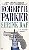 Parker, Robert B.: Shrink Rap