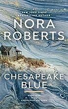 Chesapeake Blue: The Chesapeake Bay Saga #4…