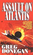 Assault on Atlantis (Atlantis) by Greg…
