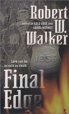 Final Edge by Robert W. Walker