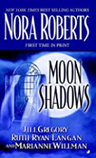 Moon Shadows (Wolf Moon, The Moon Witch,…