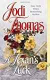 Thomas, Jodi: A Texan's Luck