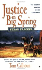 Justice In Big Springs (Texas Tracker #5) by…