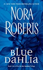 Blue Dahlia (In the Garden, Book 1) by Nora…