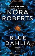 Blue Dahlia (In the Garden, Book 1) by Nora…