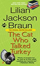 The Cat Who Talked Turkey by Lilian Jackson…