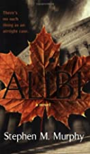 Alibi by Stephen M. Murphy