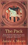 Moore, James A.: The Pack (Serenity Falls, Book 2)