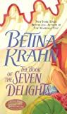 Krahn, Betina: The Book of the Seven Delights (Jove Historical Romance)