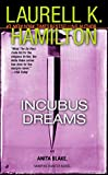 Hamilton, Laurell K.: Incubus Dreams
