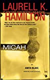 Hamilton, Laurell K.: Micah