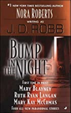 Bump in The Night by J. D. Robb