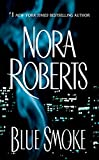 Roberts, Nora: Blue Smoke: Library Edition