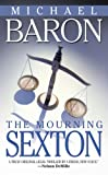 Baron, Michael: The Mourning Sexton