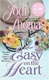 Thomas, Jodi: Easy On the Heart
