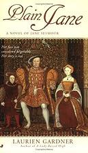 Plain Jane: A Novel of Jane Seymour (Tudor…