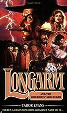 Longarm 332: Longarm and the Owlhoots'…