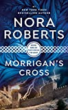 Roberts, Nora: Morrigan's Cross