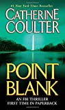 Coulter, Catherine: Point Blank: An FBI Thriller