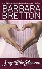 Just Like Heaven by Barbara Bretton