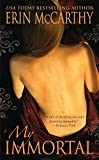 McCarthy, Erin: My Immortal (Seven Deadly Sins, Book 1)