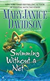 Davidson, MaryJanice: Swimming without a Net (Fred the Mermaid, Book 2)