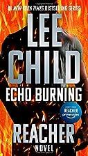Echo Burning (Jack Reacher) by Lee Child