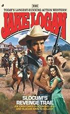 Slocum's Revenge Trail by Jake Logan