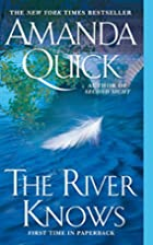 The River Knows by Amanda Quick