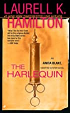 The Harlequin (Anita Blake, Vampire Hunter)…