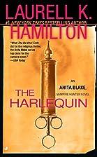 The Harlequin (Anita Blake, Vampire Hunter)…