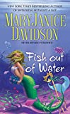 Davidson, Maryjanice: Fish Out of Water